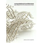 【预订】Computational Architecture: Digital Designing Tools and