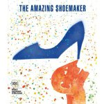 【预订】The Amazing Shoemaker: Fairy Tales and Legends about Sh