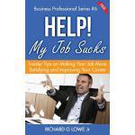 【预订】Help! My Job Sucks: Insider Tips on Making Your Job Mor