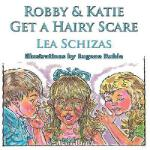 【预订】Robbie & Katie Get a Hairy Scare