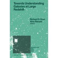 【预订】Towards Understanding Galaxies at Large Redshift: Proce