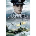 【预订】A Salute to One of 'The Few': The Life of Flying Office