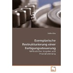 【预订】Exemplarische Restrukturierung Einer Fertigungssteuerun