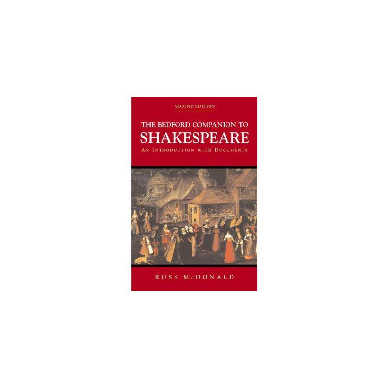 【预订】The Bedford Companion to Shakespeare: An Introduction with Documents 预订商品,需要1-3个月发货,非质量问题不接受退换货。