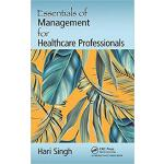 【预订】Essentials of Management for Healthcare Professionals 9
