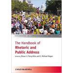【预订】Handbook of Rhetoric and Public Address 9781405178136