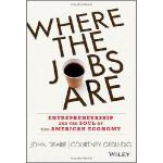 【预订】Where the Jobs Are: Entrepreneurship and the Soul of th