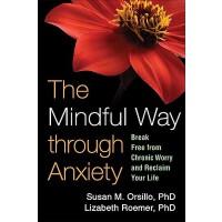【预订】The Mindful Way Through Anxiety: Break Free from Chroni