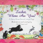 【预订】Socket, Where Are You? a Story about Seven Cottage Dogs