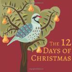 【预订】The 12 Days of Christmas9781623954451