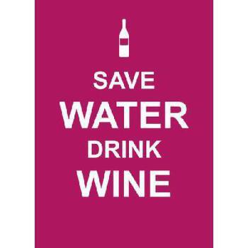 【预订】Save Water, Drink Wine 美国库房发货,通常付款后3-5周到货!