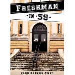 【预订】Freshman in '59