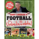 【预订】Gary Lineker's Football - It's Unbelievable!: Seeing th