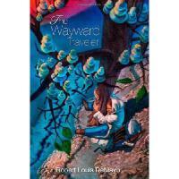 【预订】The Wayward Traveler