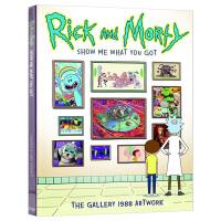 瑞克和莫蒂1988画廊艺术设定集 英文原版 Rick and Morty Show Me What You Got 给