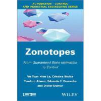 【预订】Zonotopes: From Guaranteed State-Estimation to Control