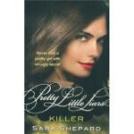 【新书店正版】 Killer Sara Shepard Little Brown UK via LBS 9781907