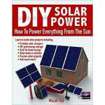 【预订】DIY Solar Power: How to Power Everything from the Sun 9