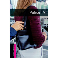Oxford Bookworms Library: Starter Level: Police TV 牛津书虫分级读物
