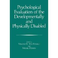 【预订】Psychological Evaluation of the Developmentally and Phy