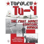 【预订】Tupolev Tu-4: The First Soviet Strategic Bomber