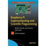 【预订】Raspberry Pi Supercomputing and Scientific Programming: