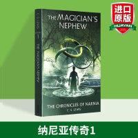 纳尼亚传奇1 魔法师的外甥 英文原版奇幻小说 The Magician's Nephew 儿童文学书 英文版进口英语书