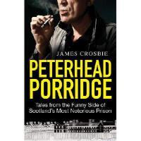 【预订】Peterhead Porridge: Tales from the Funny Side of Scotla