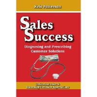 【预订】Sales Success: Diagnosing and Prescribing Customer Solu