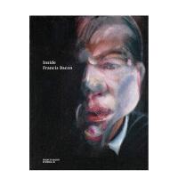 【预订】Inside Francis Bacon 深入弗朗西斯・培根 英文原版现当代艺术表现立体主义