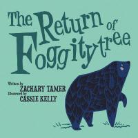 【预订】The Return of Foggitytree