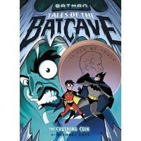英文原版 The Crushing Coin (Batman Tales of the Batcave)