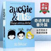 华研原版 奥吉与我 三个奇迹故事 英文原版 Auggie & Me: Three Wonder Stories 奇迹男