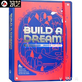 BUILD A DREAM 英文版 世界幼儿园建筑设计案例优选 绿色节能环保型幼儿园建筑室内设计书籍 世界幼儿园建筑设计案例优选