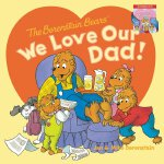 Berenstain Bears' We Love Our Dad/We Love Our Mom