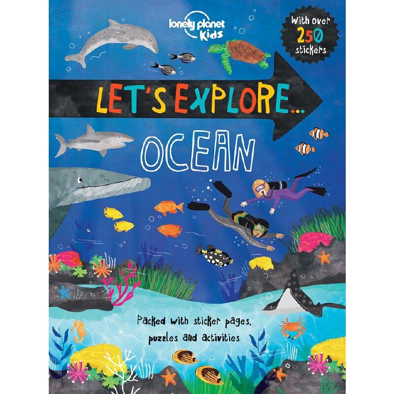 Let's Explore... Ocean 孤独星球儿童版:让我们探索…海洋