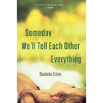 【预订】Someday We'll Tell Each Other Everything 美国库房发货,通常付款后3-5周到货!