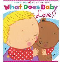 【现货】原版英文 What Does Baby Love? 宝贝爱什么 卡伦卡茨 儿童绘本 木板书