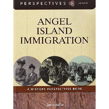 【预订】Angel Island Immigration: A History Perspectives Book9781631376146 美国库房发货,通常付款后3-5周到货!