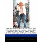 【预订】The Influential Women of Rock, Pop, New Wave and Altern