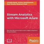 【预订】Stream Analytics with Microsoft Azure 9781788395908