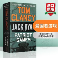 爱国者游戏 英文原版军事反恐小说 Patriot Games Tom Clancy 汤姆克兰西 杰克瑞安系列 好莱坞电
