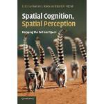 【预订】Spatial Cognition, Spatial Perception: Mapping the Self
