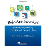 【预订】Hello App Inventor!: Android Programming for Kids and t