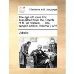 【预订】The Age of Lewis XIV. Translated from the French of M.
