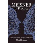 【预订】Meisner in Practice: A Guide for Actors, Directors and
