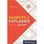 【预订】Magento 2 Explained: Your Step-By-Step Guide to Magento