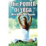 【预订】The Power of Yoga: With Adriana from Yogado