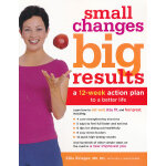 SMALL CHANGES BIG RESULTS(ISBN=9780307335876) 英文原版