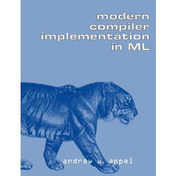 【预订】Modern Compiler Implementation in ML 预订商品,需要1-3个月发货,非质量问题不接受退换货。